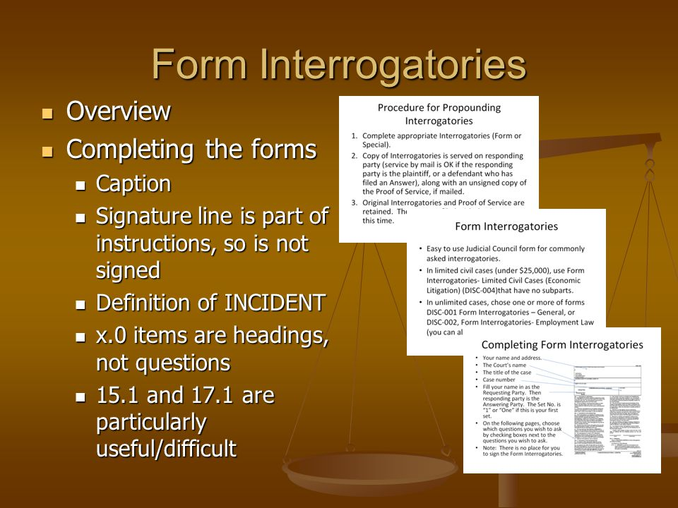 Form Interrogatories Overview Completing the forms Caption