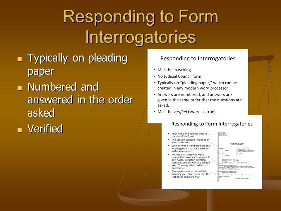 Responding to Form Interrogatories