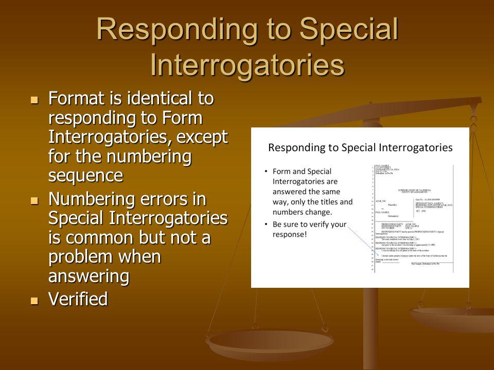 Responding to Special Interrogatories