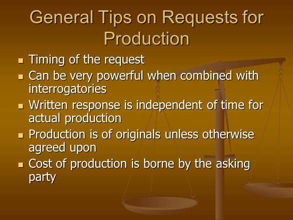 General Tips on Requests for Production