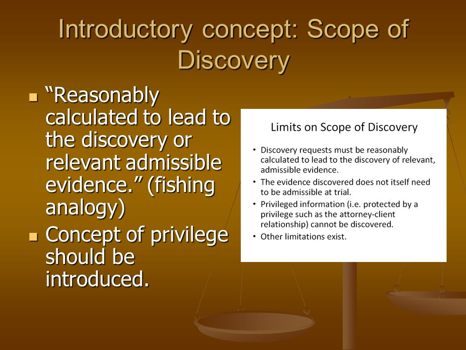 Introductory concept: Scope of Discovery