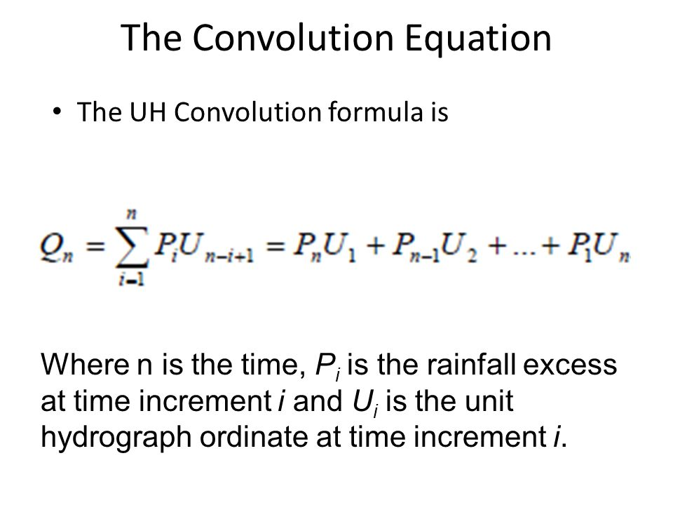 The Convolution Equation