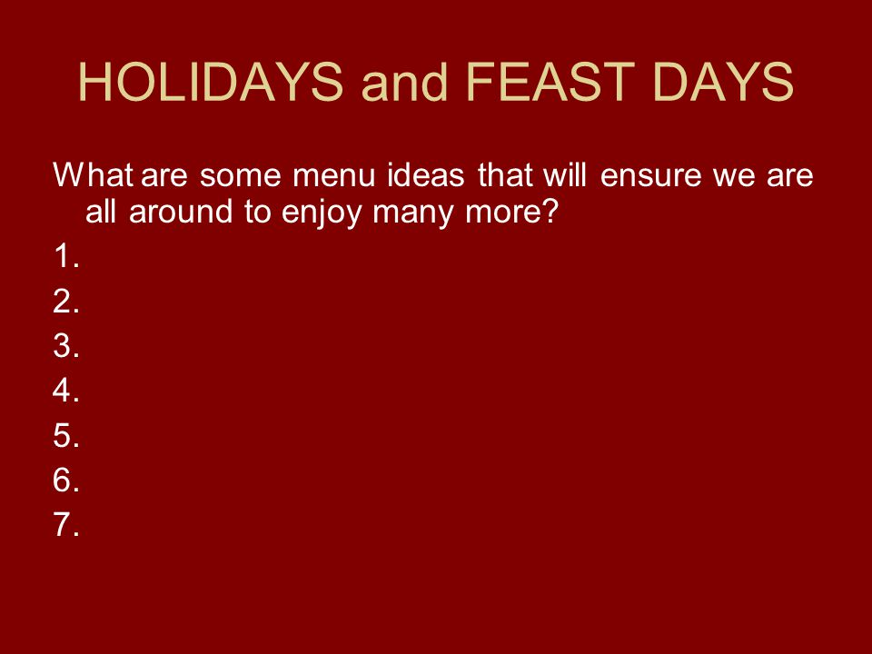 HOLIDAYS and FEAST DAYS