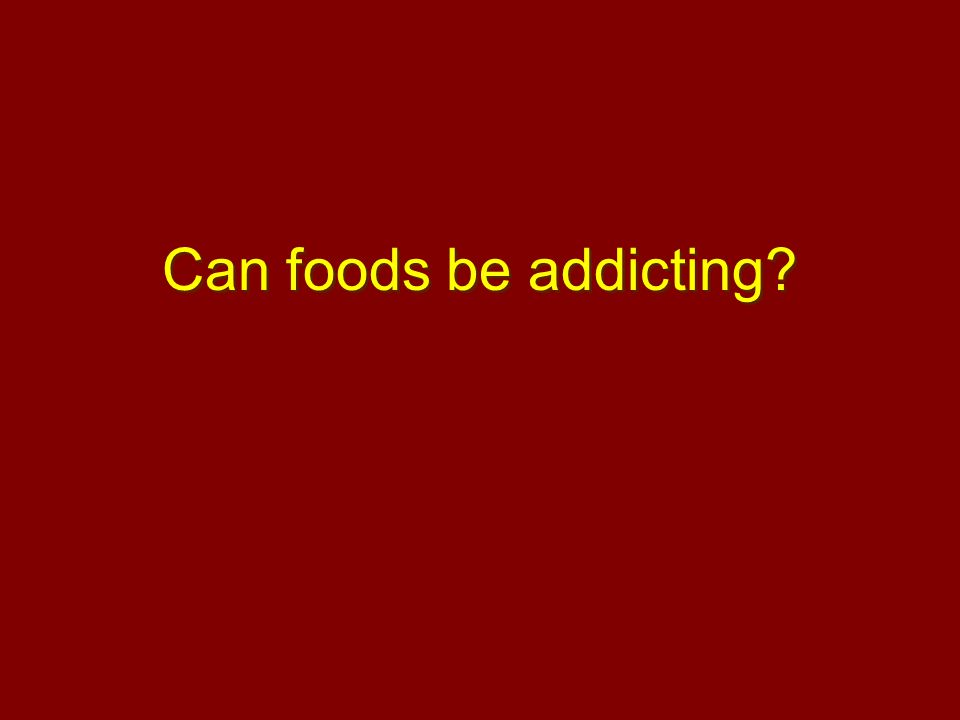 Can foods be addicting