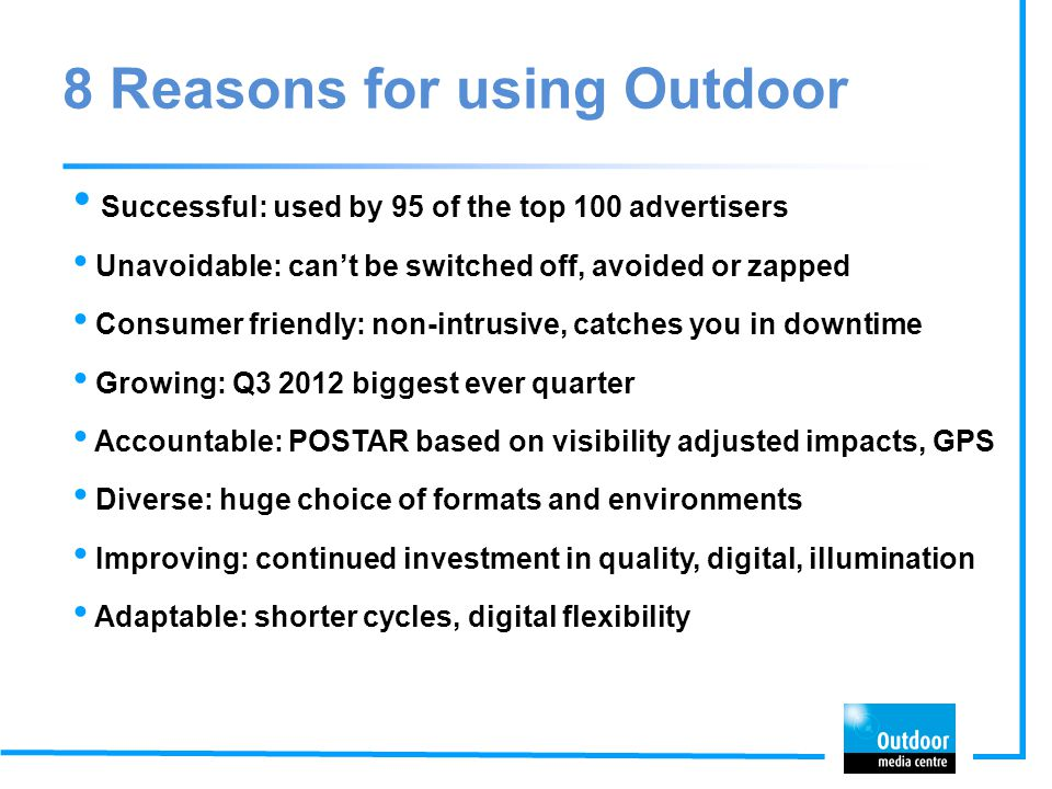 8 Reasons for using Outdoor