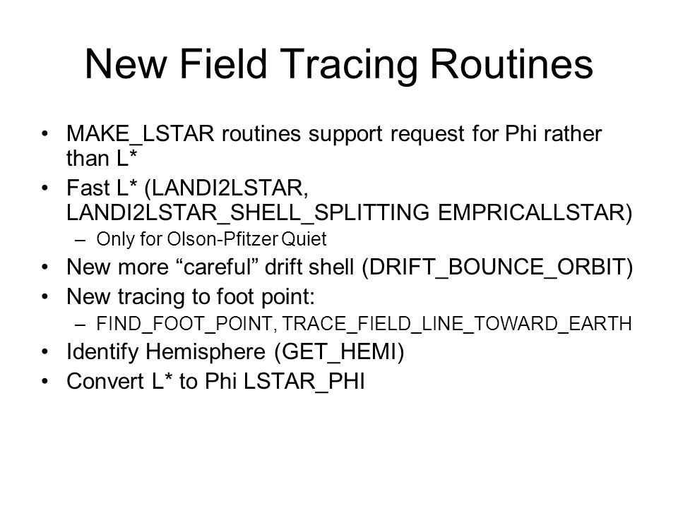 New Field Tracing Routines