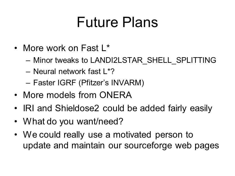 Future Plans More work on Fast L* More models from ONERA