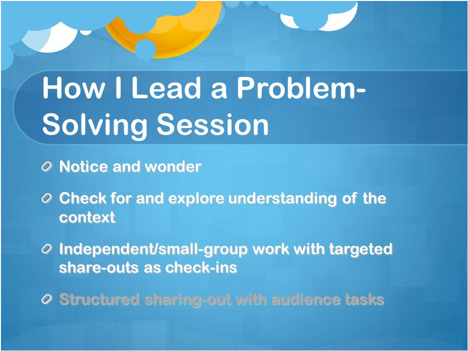 How I Lead a Problem-Solving Session
