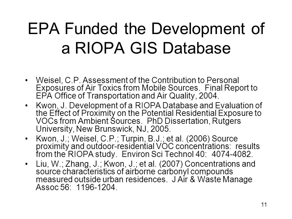 EPA Funded the Development of a RIOPA GIS Database