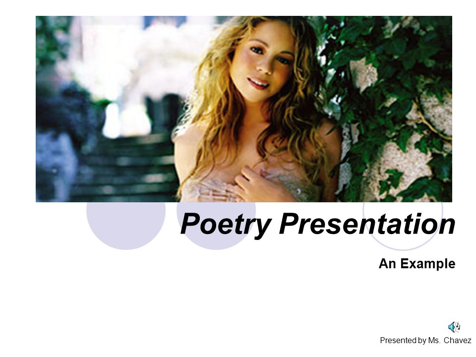 Poetry Presentation An Example