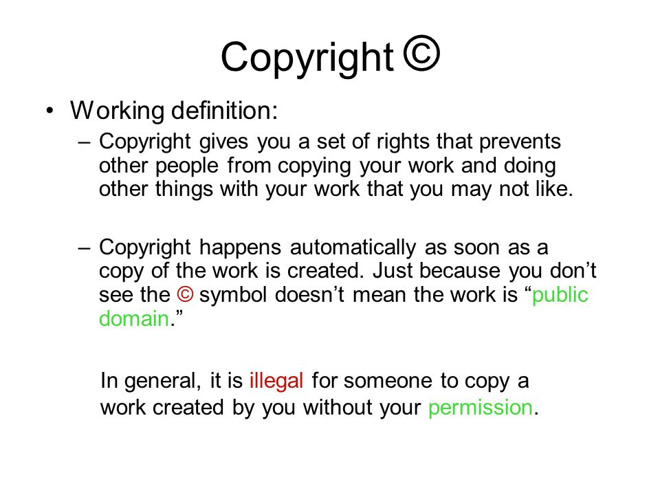 Copyright © Working definition: