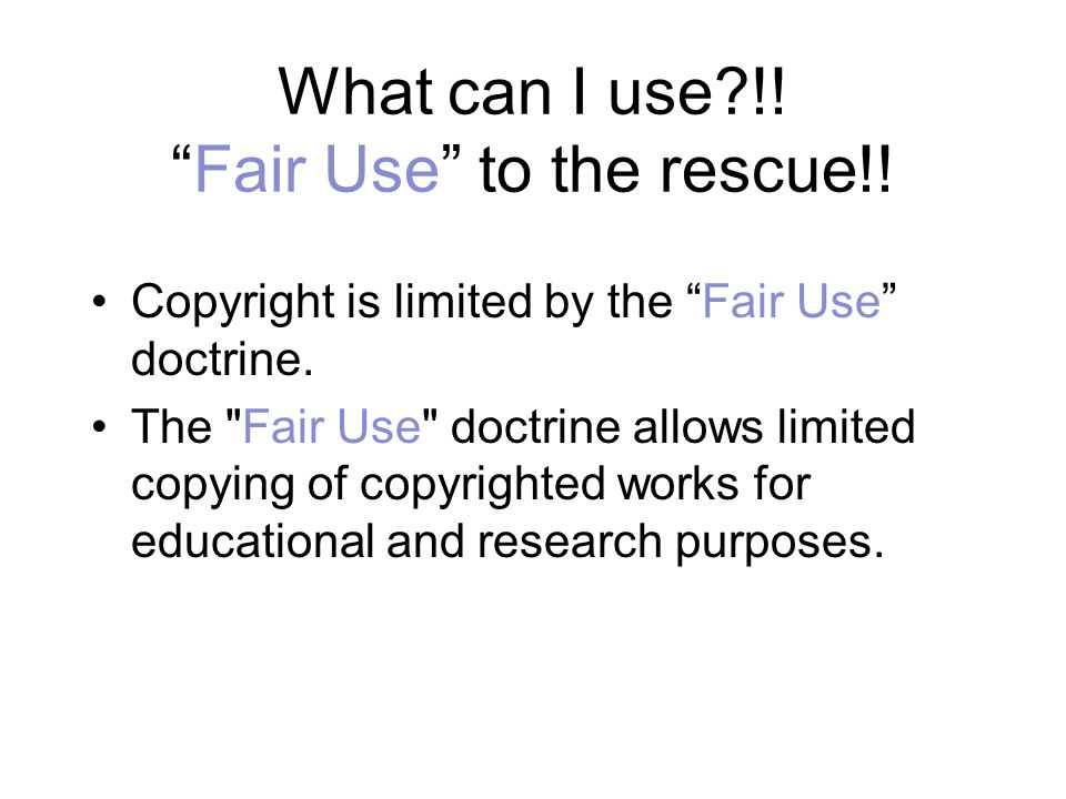 What can I use !! Fair Use to the rescue!!
