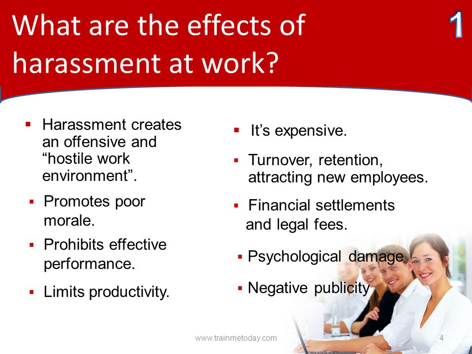 What are the effects of harassment at work