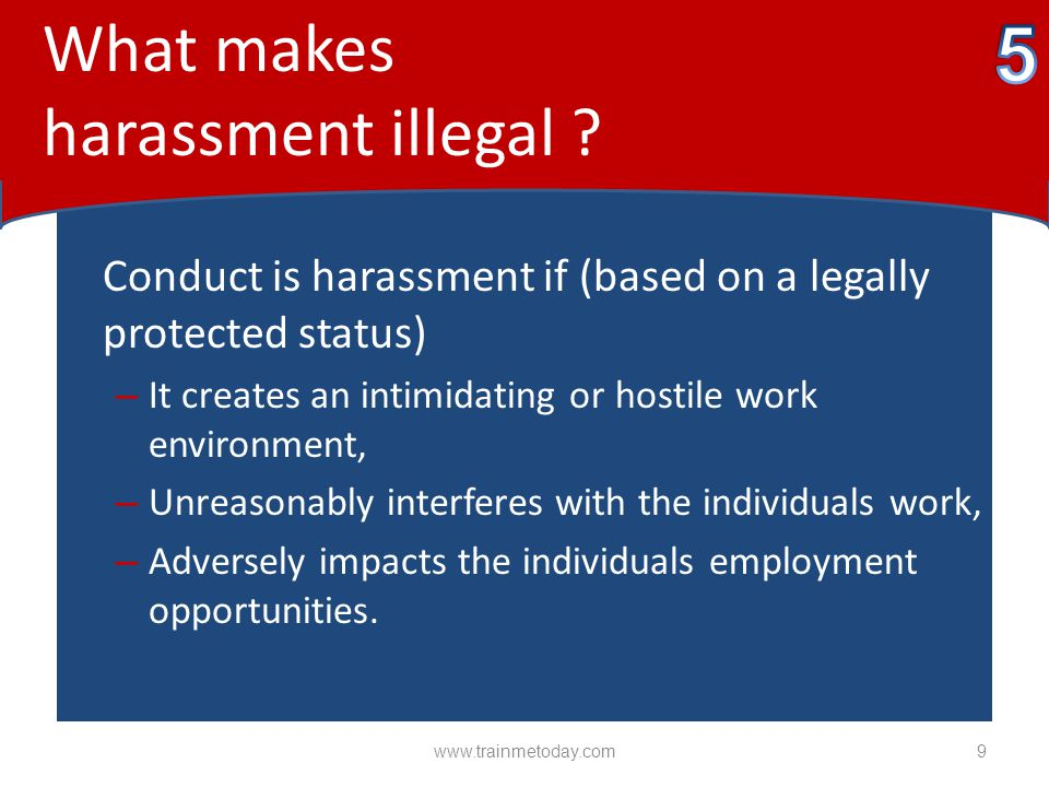 5 What makes harassment illegal
