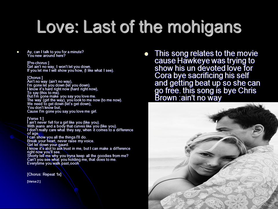 Love: Last of the mohigans