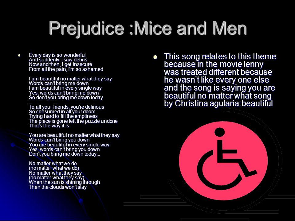 Prejudice :Mice and Men