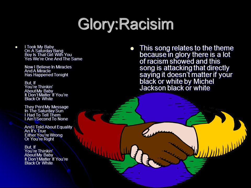 Glory:Racisim