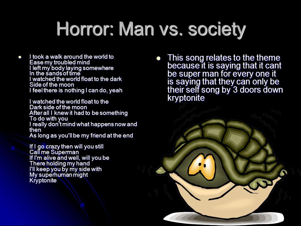 Horror: Man vs. society