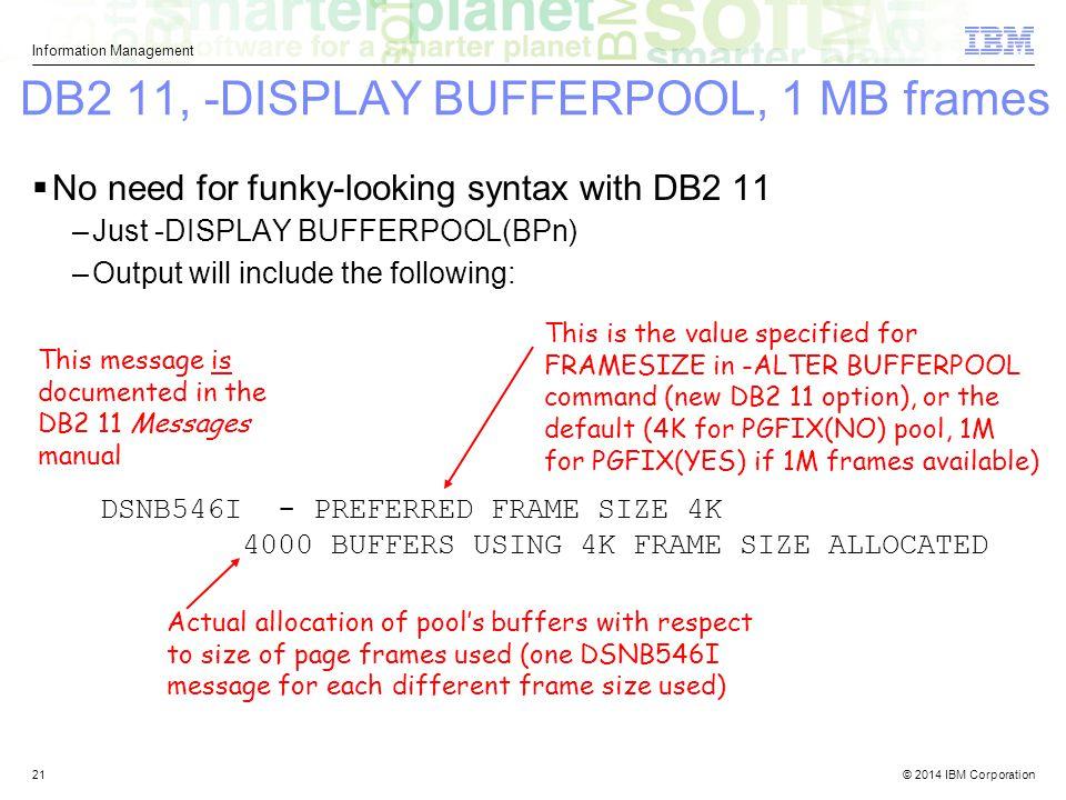 DB2 11, -DISPLAY BUFFERPOOL, 1 MB frames