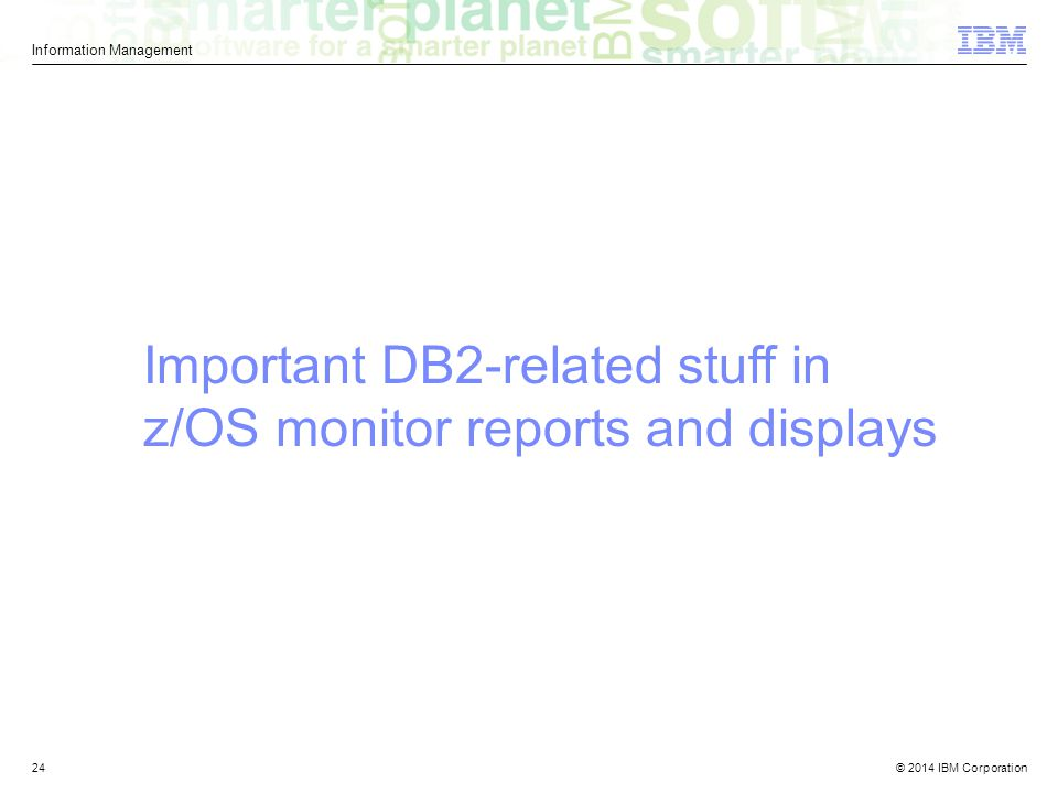 Important DB2-related stuff in z/OS monitor reports and displays