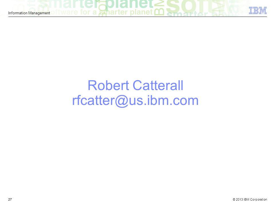 Robert Catterall rfcatter@us.ibm.com