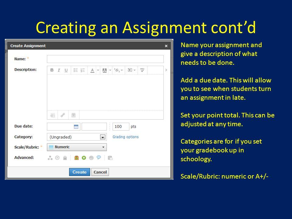 Creating an Assignment cont'd