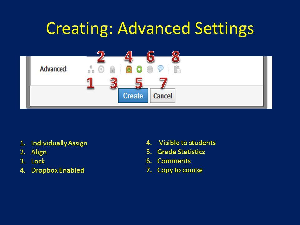 Creating: Advanced Settings