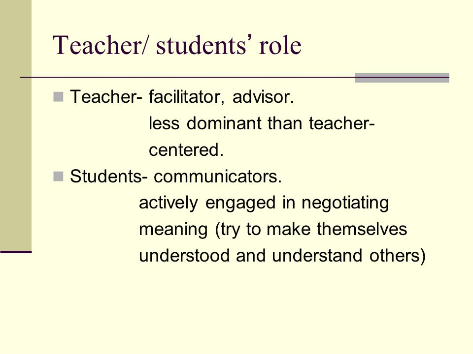 Teacher/ students' role