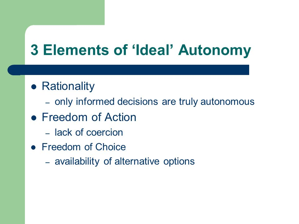 3 Elements of 'Ideal' Autonomy