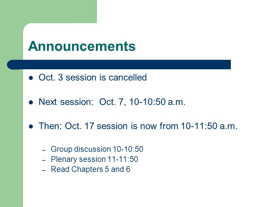 Announcements Oct. 3 session is cancelled