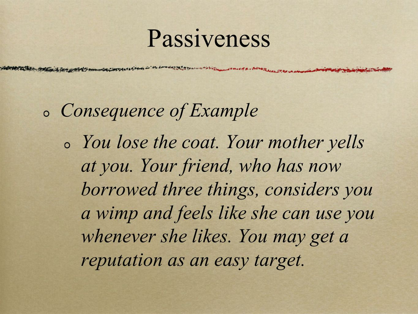Passiveness Consequence of Example