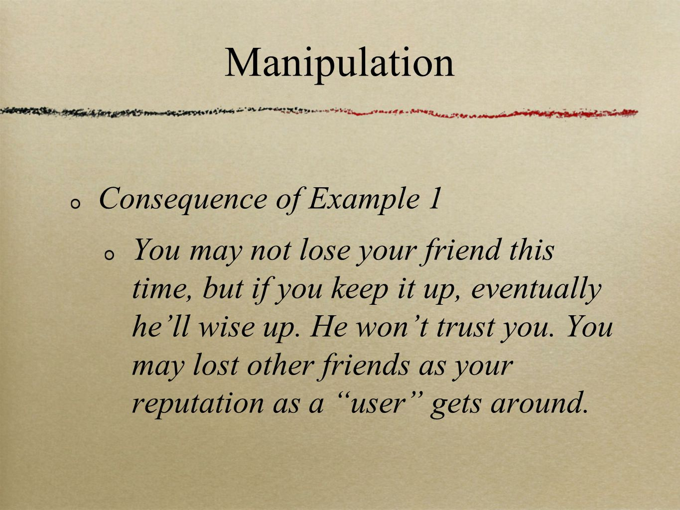 Manipulation Consequence of Example 1