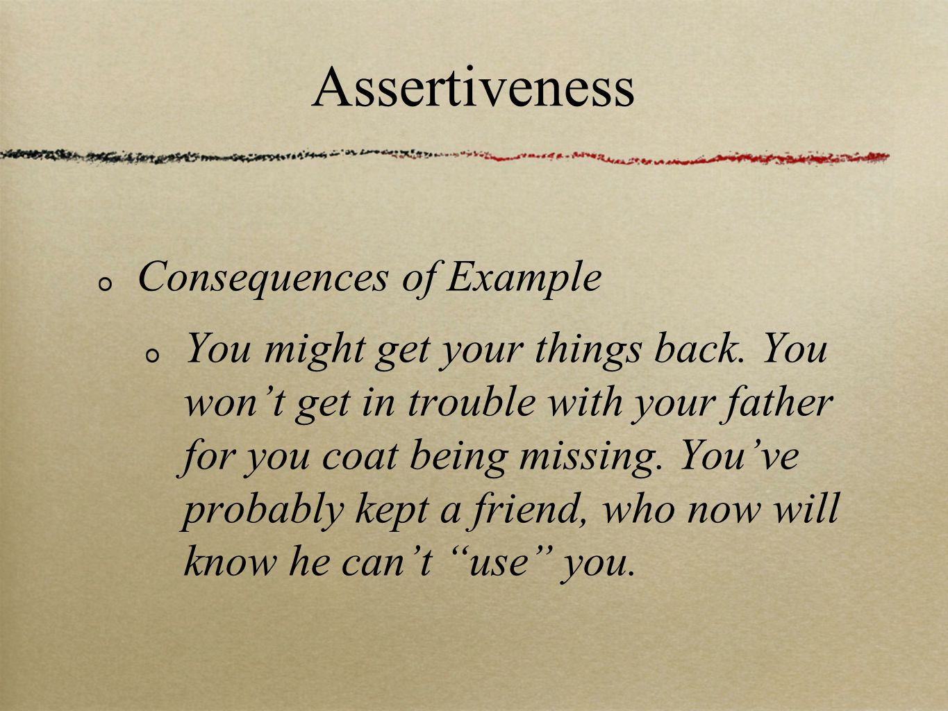 Assertiveness Consequences of Example