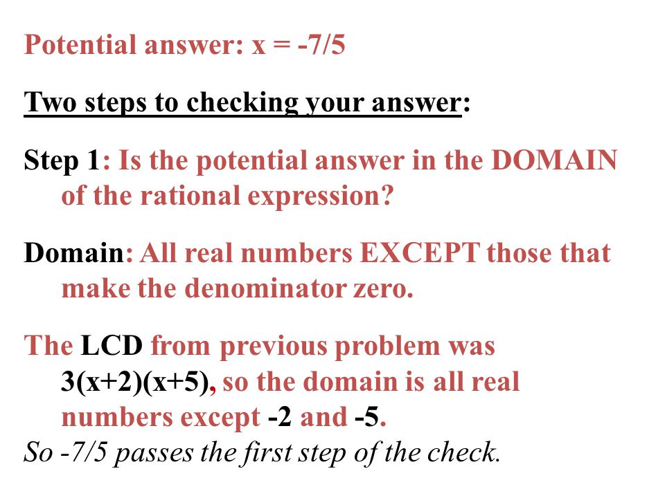 Potential answer: x = -7/5