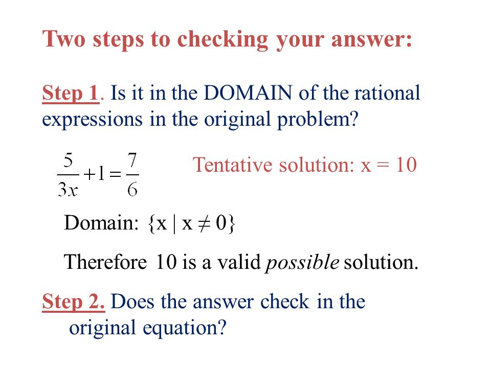 Two steps to checking your answer: