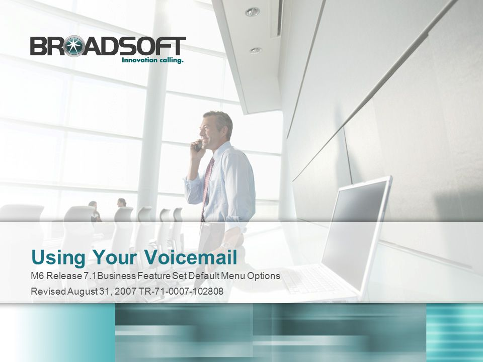 Using Your Voicemail M6 Release 7.1Business Feature Set Default Menu Options.