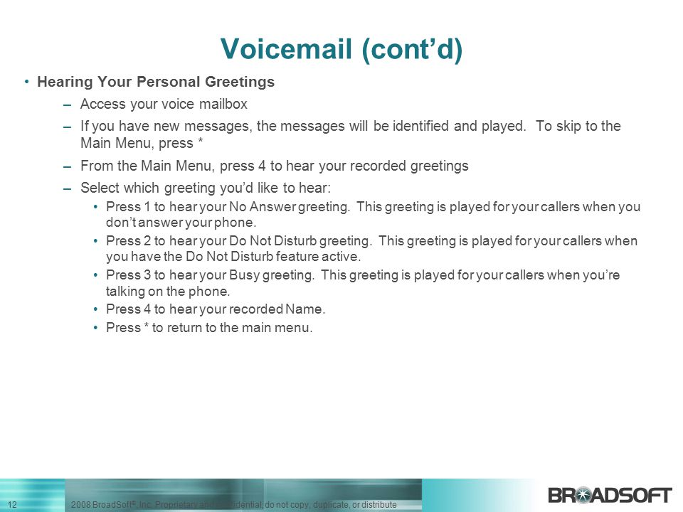 Voicemail (cont'd) Hearing Your Personal Greetings