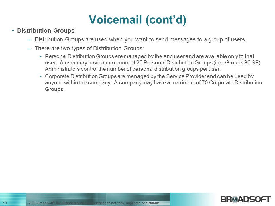 Voicemail (cont'd) Distribution Groups