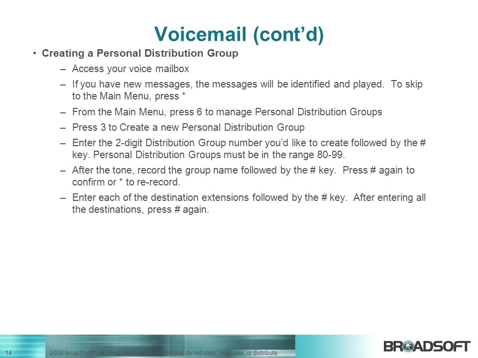 Voicemail (cont'd) Creating a Personal Distribution Group