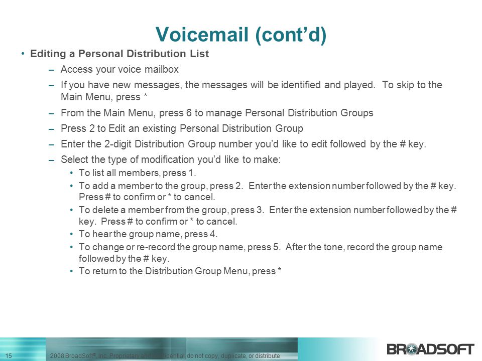 Voicemail (cont'd) Editing a Personal Distribution List