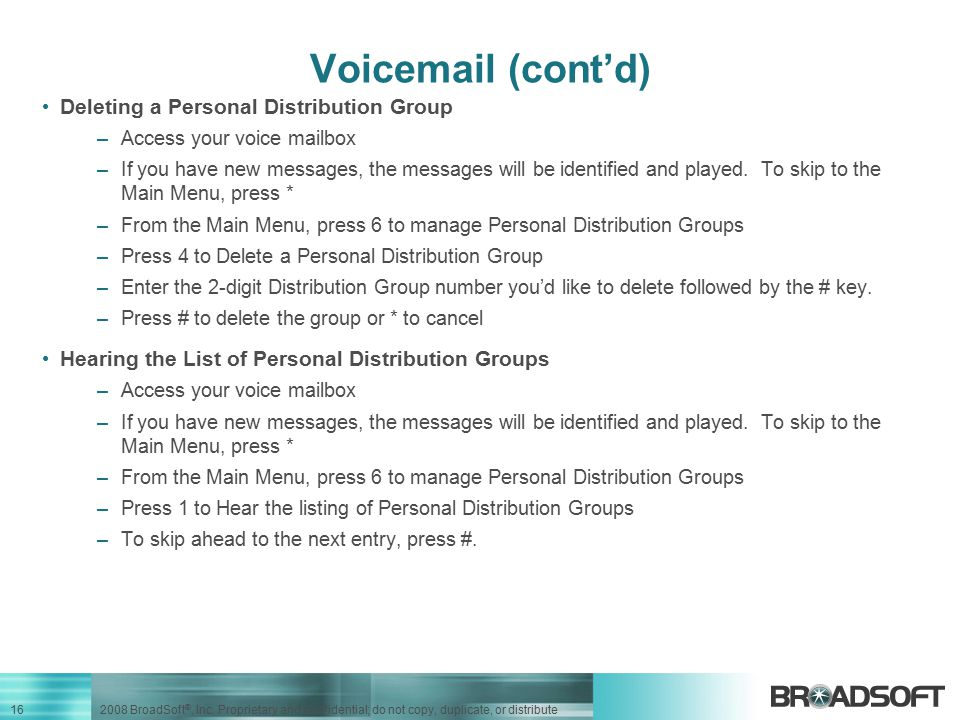 Voicemail (cont'd) Deleting a Personal Distribution Group