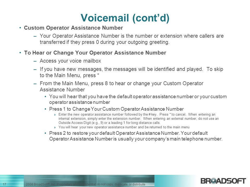 Voicemail (cont'd) Custom Operator Assistance Number