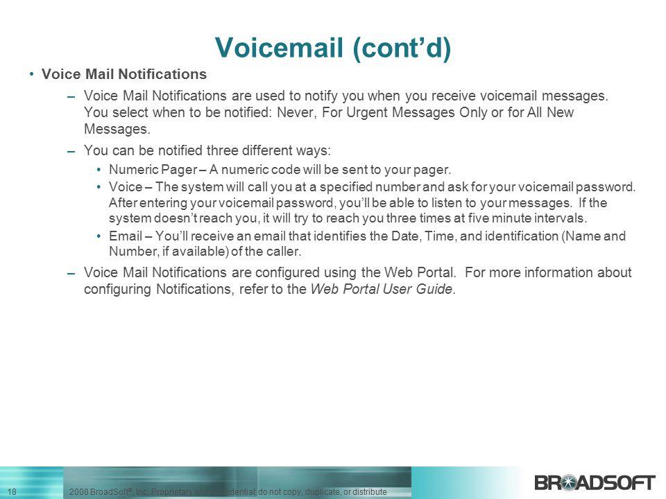 Voicemail (cont'd) Voice Mail Notifications