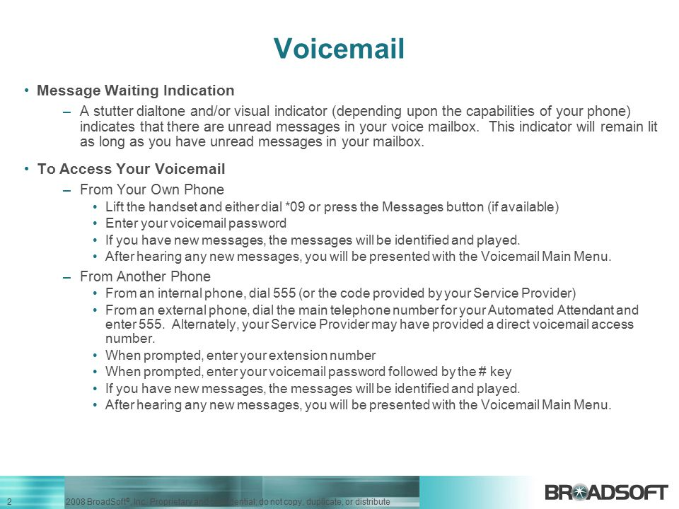 Voicemail Message Waiting Indication To Access Your Voicemail