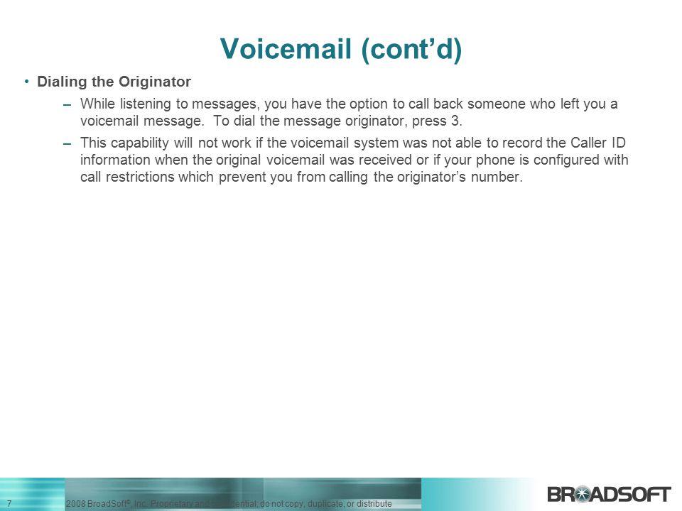 Voicemail (cont'd) Dialing the Originator