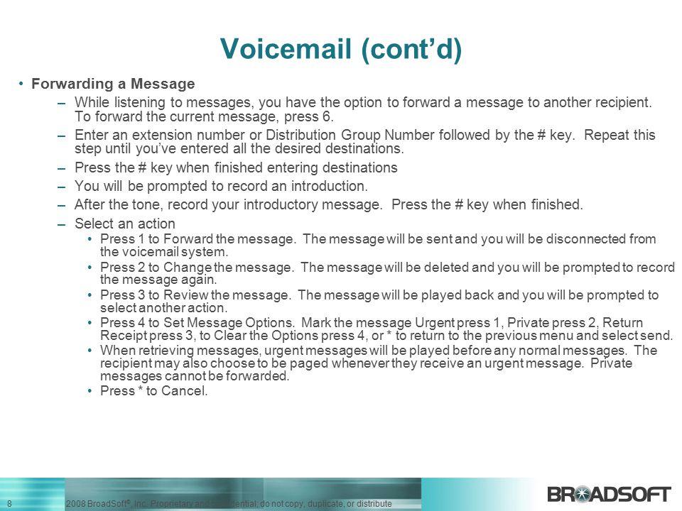 Voicemail (cont'd) Forwarding a Message