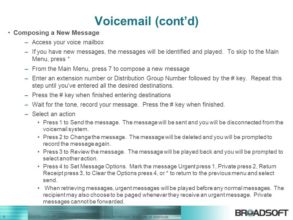 Voicemail (cont'd) Composing a New Message Access your voice mailbox