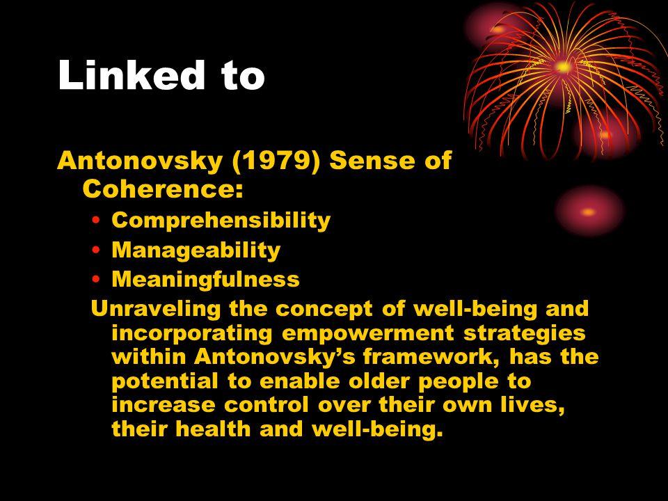 Linked to Antonovsky (1979) Sense of Coherence: Comprehensibility
