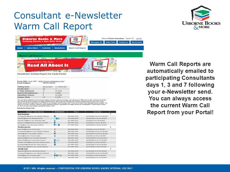 You can always access the current Warm Call Report from your Portal!