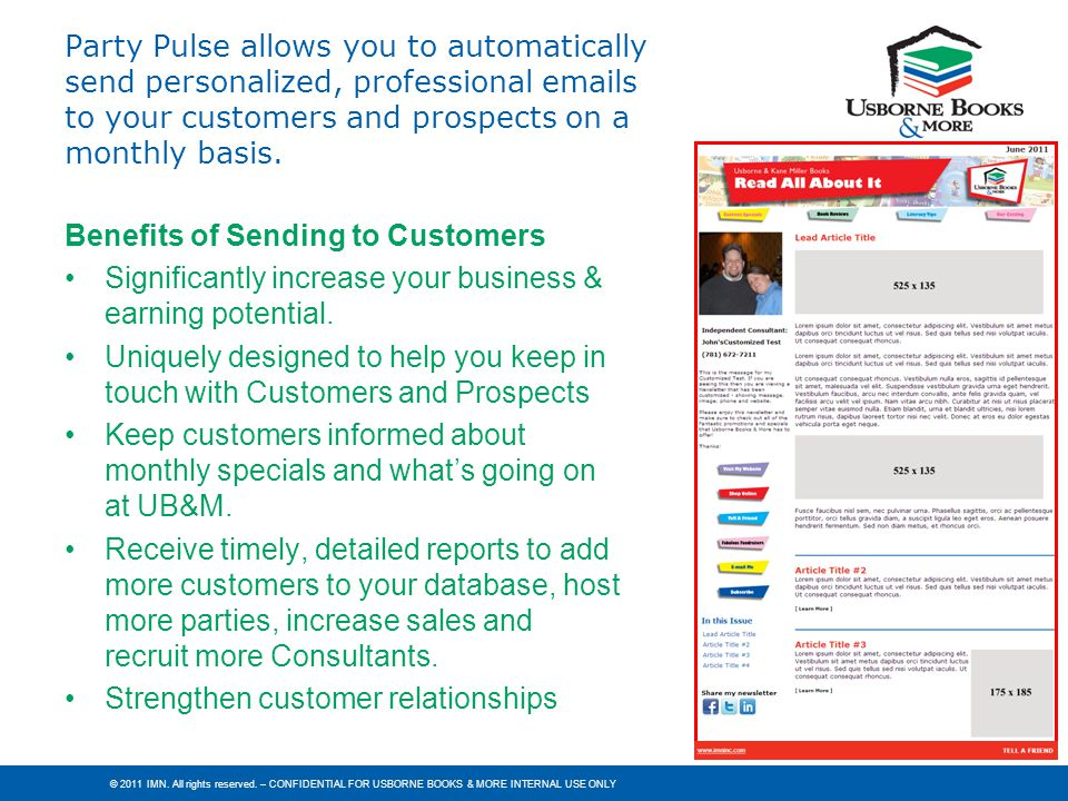 Party Pulse allows you to automatically send personalized, professional emails to your customers and prospects on a monthly basis.